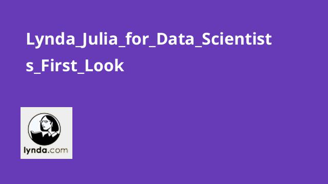 Lynda Julia for Data Scientists First Look