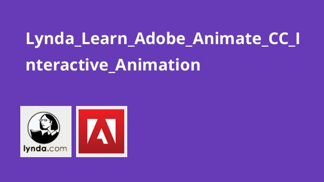 Lynda Learn Adobe Animate CC Interactive Animation