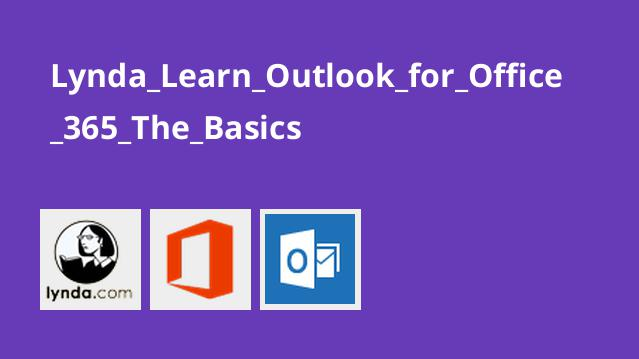 Lynda_Learn_Outlook_for_Office_365_The_Basics