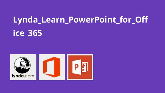 Lynda_Learn_PowerPoint_for_Office_365