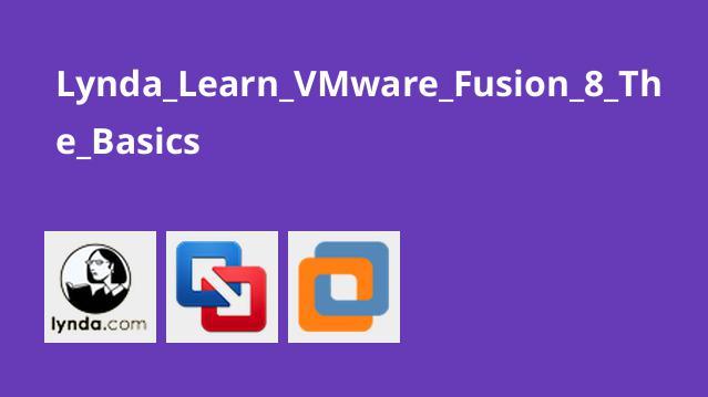 آموزش مقدماتی VMware Fusion 8