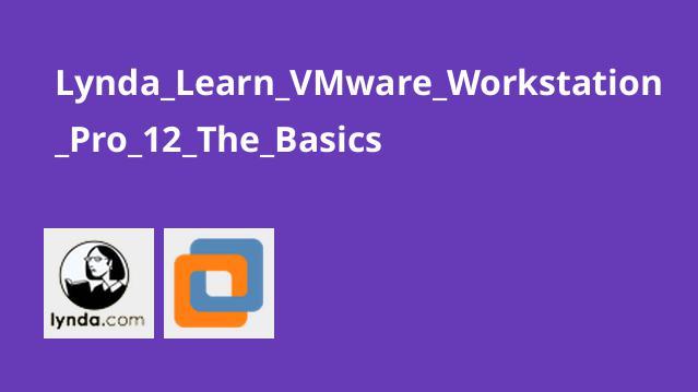آموزش مقدماتی VMware Workstation Pro 12