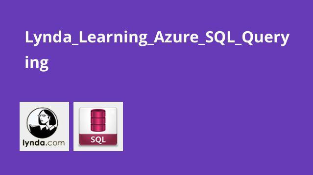 Lynda Learning Azure SQL Querying