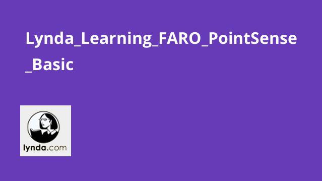 آموزش FARO PointSense Basic