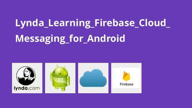 آموزشFirebase Cloud Messaging برای اندروید
