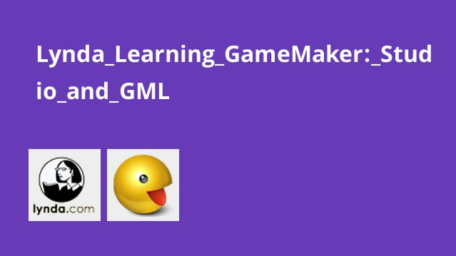 Lynda Learning GameMaker: Studio and GML