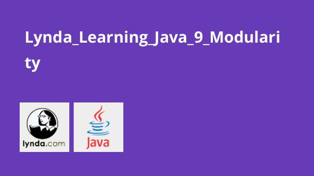 آموزش Modularity در جاوا 9