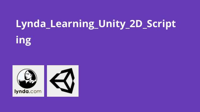 Lynda Learning Unity 2D Scripting