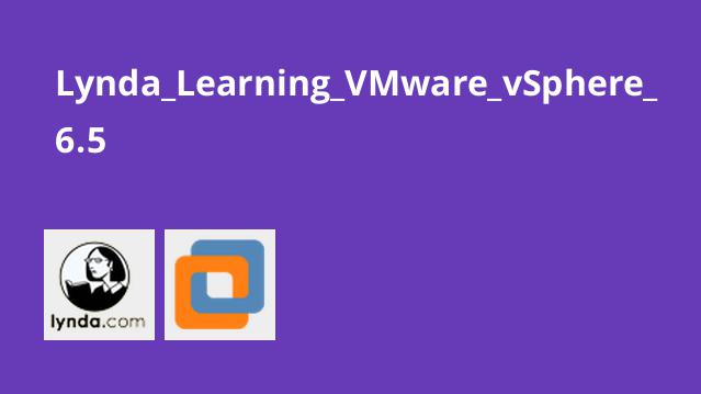 Lynda Learning VMware vSphere 6.5