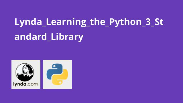 Lynda Learning the Python 3 Standard Library