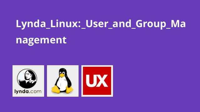 Lynda Linux: User and Group Management