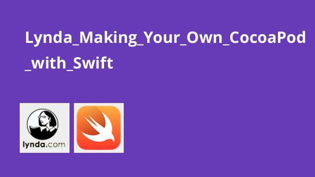 آموزش ساختCocoaPod باSwift
