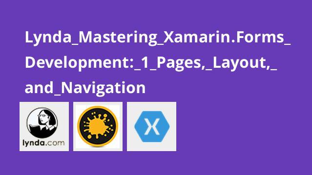 آموزش Xamarin forms بخش 1-  صفحات، طرح بندی و ناوبری