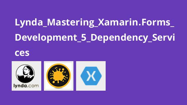 آموزش Xamarin forms بخش 5- dependency services