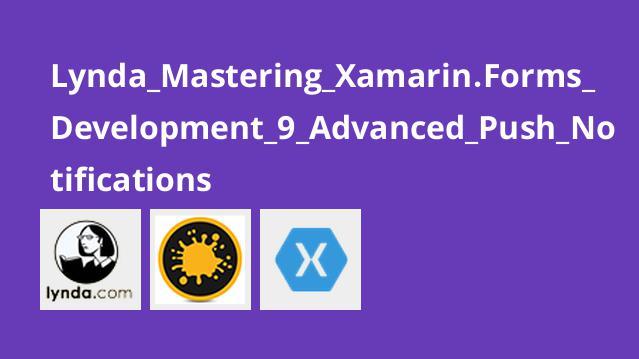 آموزش Xamarin forms بخش  9-  Push Notification پیشرفته