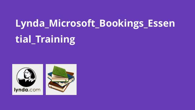 آموزش اصولی Microsoft Bookings