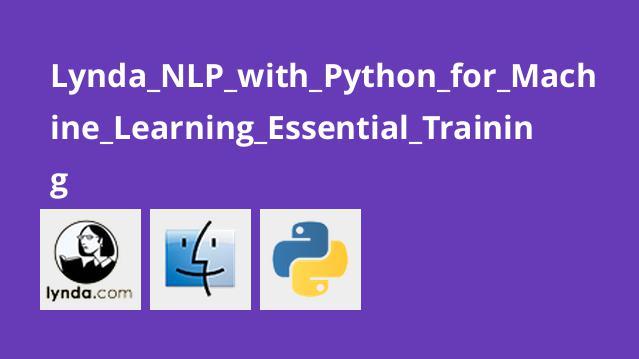 آموزش اصولی NLP با Python برای یادگیری ماشینی