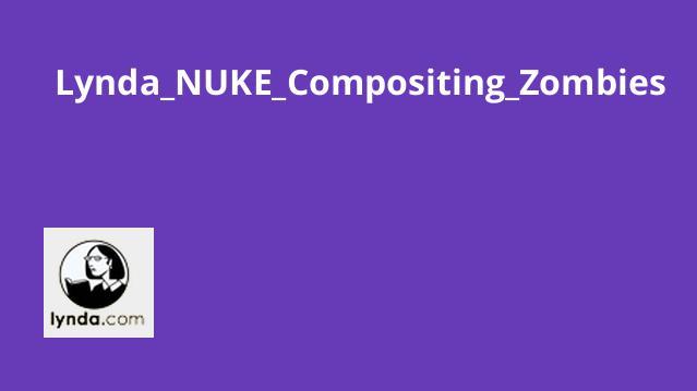 Lynda_NUKE_Compositing_Zombies