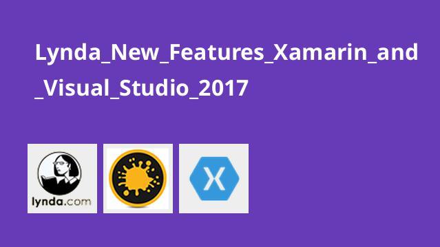 آموزش ویژگی های جدید Xamarin و Visual Studio 2017