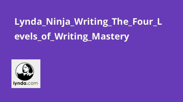 آموزش نویسندگی – 4 سطح از مهارت نویسندگی