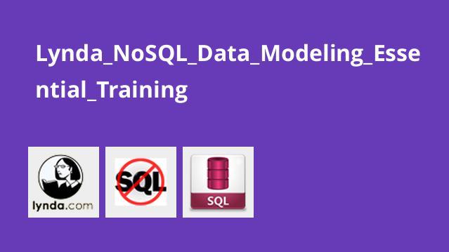 آموزش اصولی مدل سازی دادهNoSQL