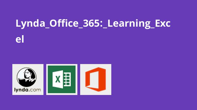 Lynda Office 365: Learning Excel