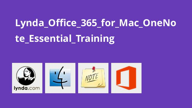آموزش Office 365 برای Mac : کار با OneNote