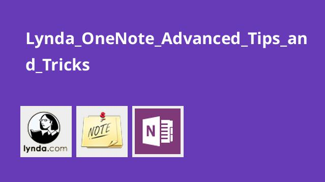 Lynda OneNote Advanced Tips and Tricks