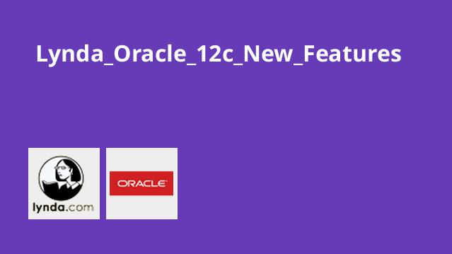 Lynda_Oracle_12c_New_Features