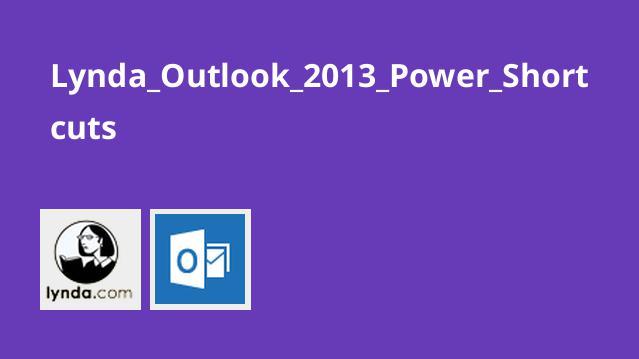 میانبرهای قوی در Outlook 2013
