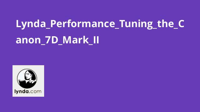 تنظیم عملکرد Canon 7D Mark II