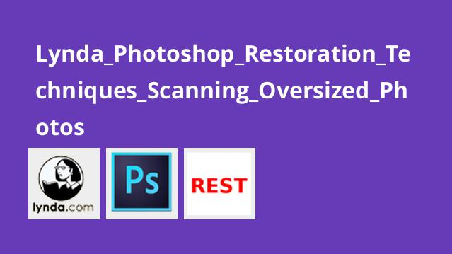 Lynda Photoshop Restoration Techniques Scanning Oversized Photos