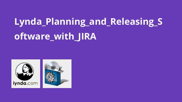 آموزش برنامه ریزی و انتشار نرم افزار باJIRA