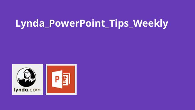 Lynda PowerPoint Tips Weekly