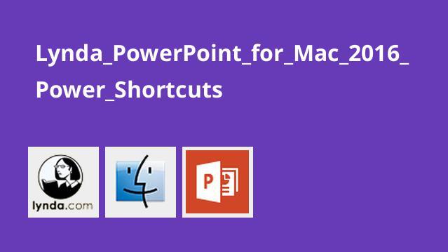 میانبرهای قوی برای PowerPoint در Mac 2016