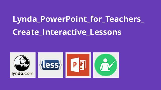 آموزش PowerPoint برای مربیان برای ساخت درس های تعاملی