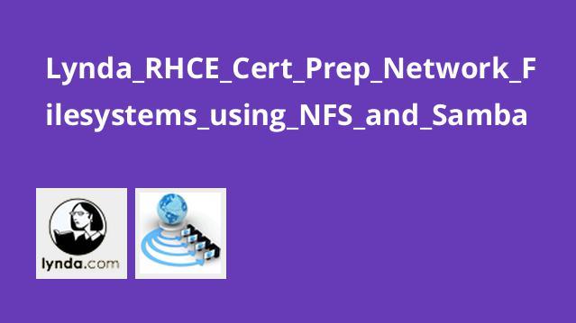 آموزش گواهینامهRHCE –سیستم های فایل شبکه با NFS وSamba