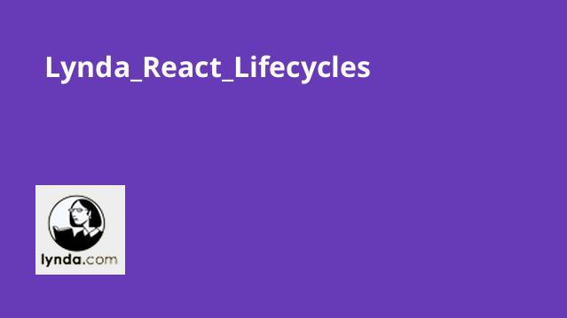 آموزش چرخه حیات در React