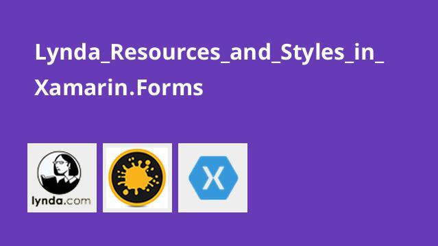 آموزش منابع و استایل ها درXamarin.Forms
