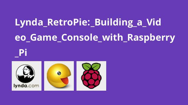Lynda RetroPie: Building a Video Game Console with Raspberry Pi