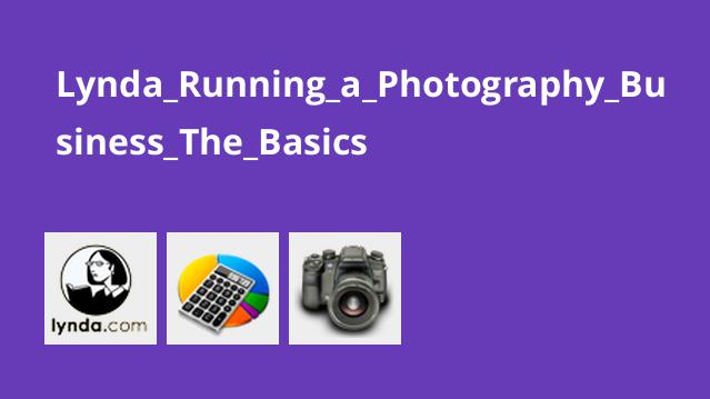 Lynda Running a Photography Business The Basics