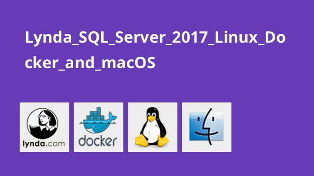 آموزش SQL Server 2017 – لینوکس، Docker و macOSHl
