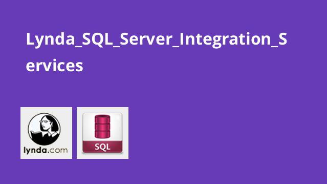 آموزش SQL Server Integration Services