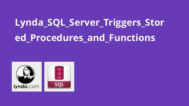 آموزش Triggers و Stored Procedures و Functions در SQL Server