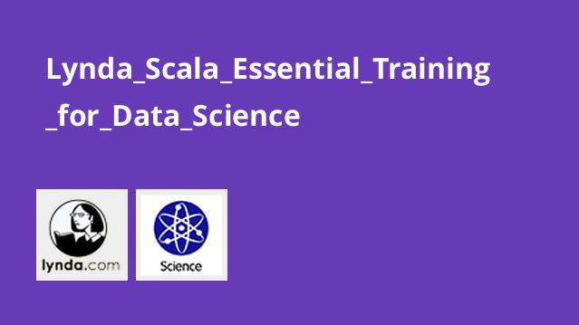 آموزش اصولی Scala برای علم داده