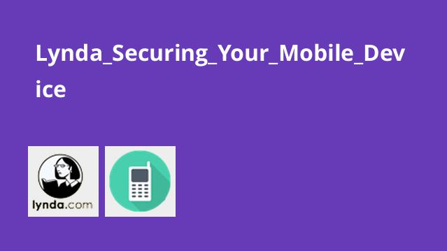 Lynda_Securing_Your_Mobile_Device