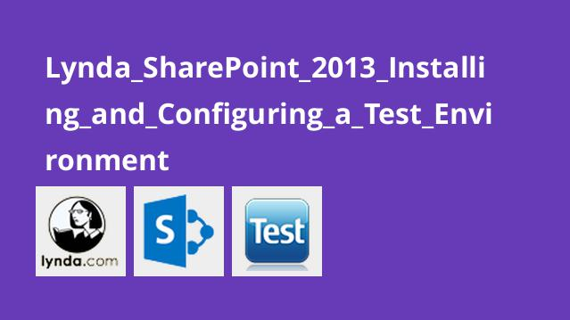 Lynda_SharePoint_2013_Installing_and_Configuring_a_Test_Environment
