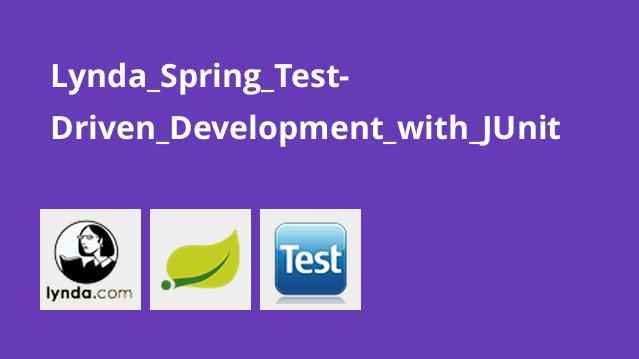 آموزش اسپرینگ: توسعه تست محور برنامه های Spring با JUnit