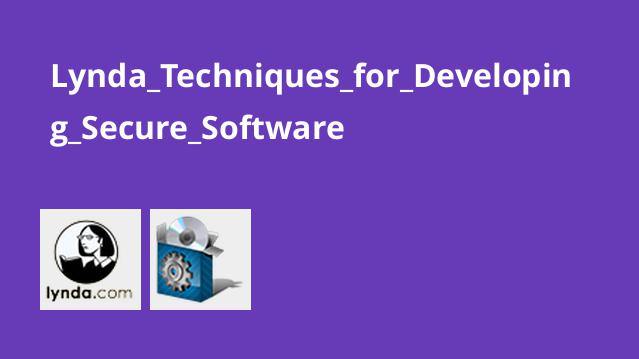 Lynda_Techniques_for_Developing_Secure_Software