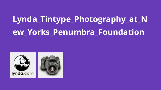 Lynda Tintype Photography at New Yorks Penumbra Foundation